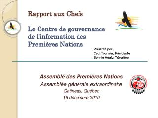 Rapport aux Chefs Le Centre de gouvernance de l'information des Premières Nations