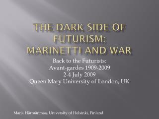 The dark side of futurism: Marinetti and war