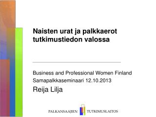 Naisten urat ja palkkaerot tutkimustiedon valossa