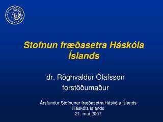 Stofnun fræðasetra Háskóla Íslands