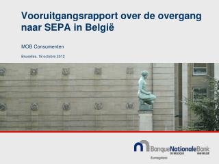Vooruitgangsrapport over de overgang naar SEPA in België