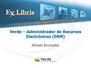 Verde – Administrador de Recursos Electrónicos (ERM)