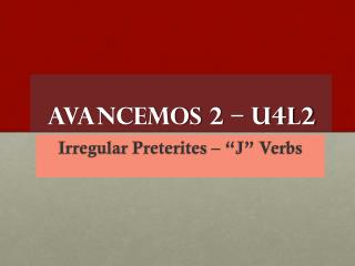 Avancemos  2 – U4L2