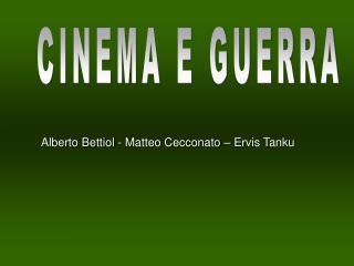 Alberto Bettiol - Matteo Cecconato – Ervis Tanku