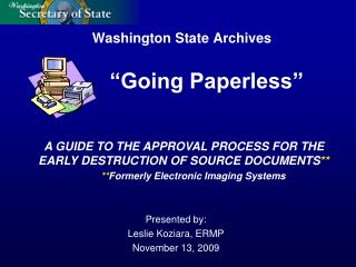 Washington State Archives �Going Paperless�