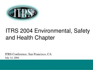ITRS 2004 Environmental, Safety and Health Chapter