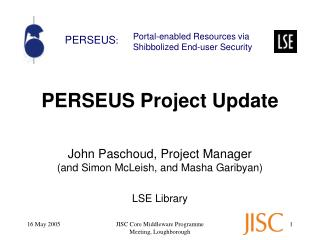 PERSEUS Project Update