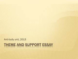Theme and Support Essay