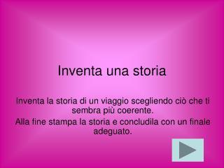 Inventa una storia