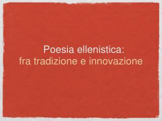 Poesia ellenistica: