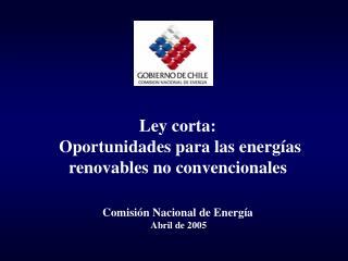 Ley corta:  Oportunidades para las energías renovables no convencionales