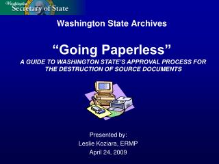 "Washington State Archives ""Going Paperless"""