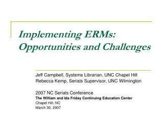 Implementing ERMs: Opportunities and Challenges