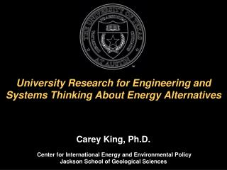 University Research for Engineering and Systems Thinking About Energy Alternatives