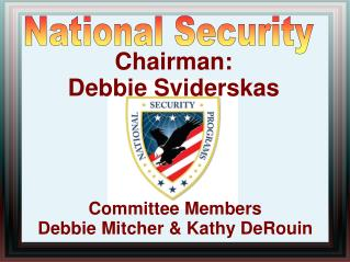 Committee Members  Debbie Mitcher & Kathy DeRouin