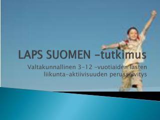LAPS SUOMEN -tutkimus