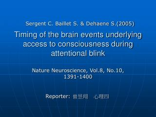 Timing of the brain events underlying access to consciousness during attentional blink