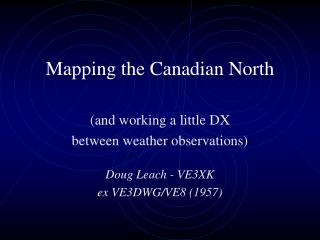 Mapping the Canadian North