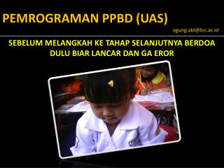 PEMROGRAMAN PPBD (UAS)