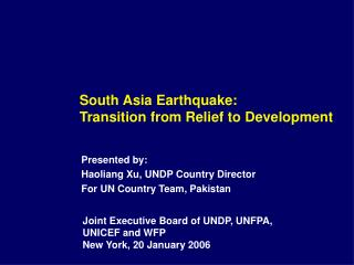 South Asia Earthquake:  Transition from Relief to Development