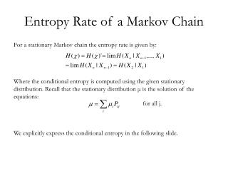 Entropy Rate of a Markov Chain