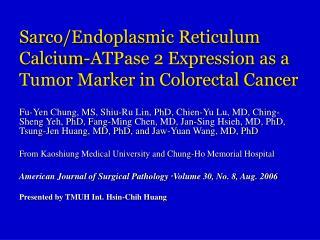 Sarco/Endoplasmic Reticulum Calcium-ATPase 2 Expression as a Tumor Marker in Colorectal Cancer