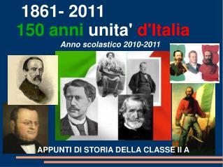 1861- 2011 150 anni unita'  d'Italia