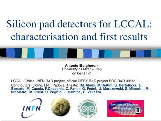 Silicon pad detectors for LCCAL: characterisation and first results