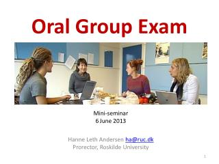 Oral Group Exam