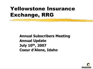 Yellowstone Insurance Exchange, RRG