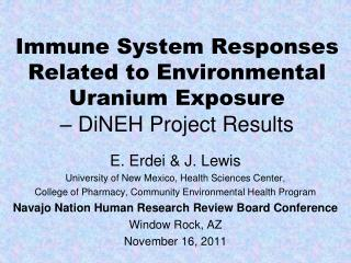 Immune System Responses Related to Environmental Uranium Exposure  – DiNEH Project Results