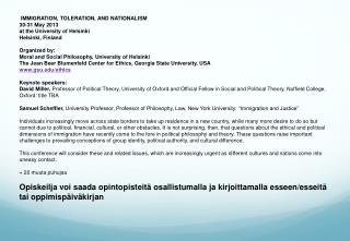 �IMMIGRATION, TOLERATION, AND NATIONALISM 30-31 May 2013 at the University of Helsinki