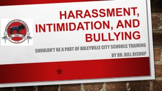 Harassment, Intimidation, and Bullying