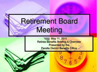 Retirement Board Meeting
