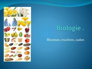 Biologie  .