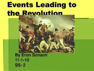 Events Leading to the Revolution