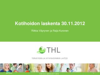 Kotihoidon laskenta 30.11.2012