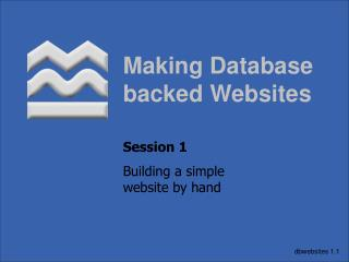 Making Database backed Websites