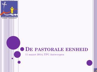 De pastorale  e enheid