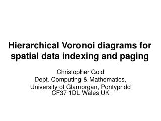Hierarchical Voronoi diagrams for spatial data indexing and paging