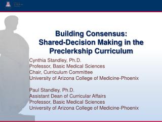 Building Consensus:  Shared-Decision Making in the Preclerkship Curriculum