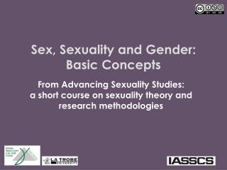 Sex, Sexuality and Gender :  Basic Concepts