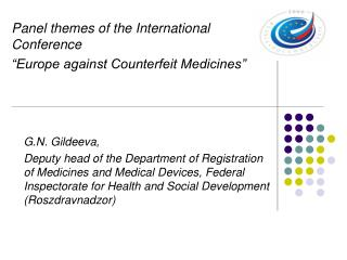 "Panel themes of the International Conference ""Europe against Counterfeit Medicines"""