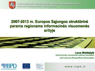 2007-2013 m. Europos Sąjungos struktūrinė parama regionams informacinės visuomenės srityje