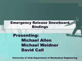 Emergency Release Snowboard Bindings