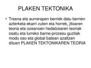PLAKEN TEKTONIKA