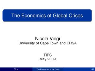 Nicola Viegi University of Cape Town and ERSA TIPS  May 2009