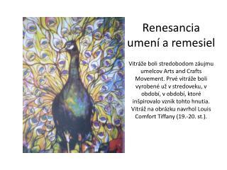 Renesancia umení a remesiel