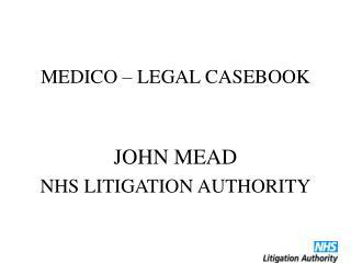 MEDICO – LEGAL CASEBOOK