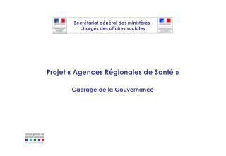 Projet «Agences Régionales de Santé»